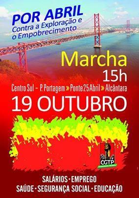 19 OUT. Marcha por Abril! Contra a Exploração e Empobrecimento!