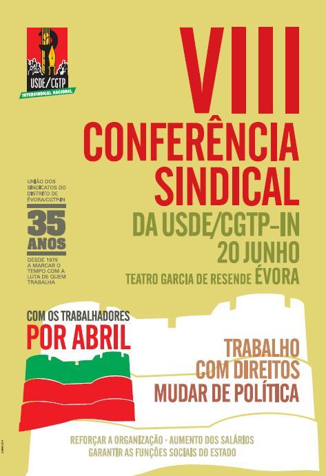 VIII Conferência Sindical da USDE/CGTP-IN 20 Junho 2014 Évora